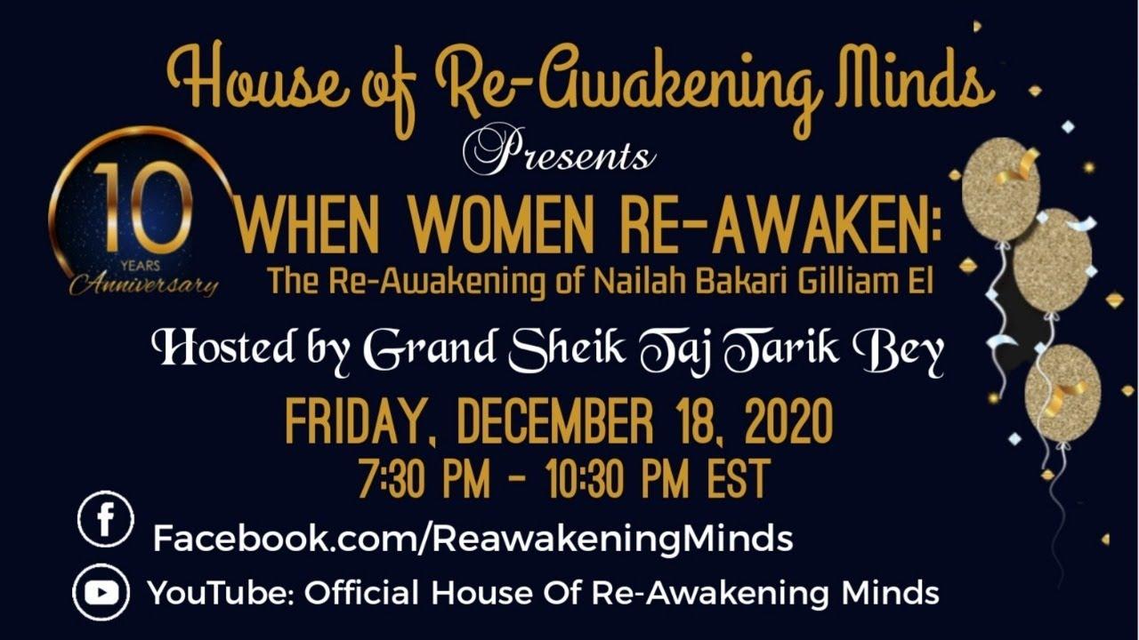 House of Reawakening Minds: When Women Re-Awaken: 10th Anniversary Tribute Special